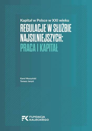 Comforting the comfortable: regulations of labour and capital in Poland