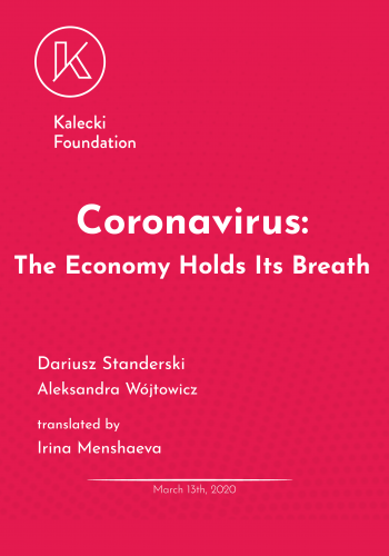 Coronavirus: The Economy Holds Its Breath