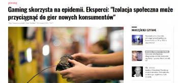 Gaming skorzysta na epidemii - Jan Cieślar i Filip Konopczyński dla Gazety Wyborczej